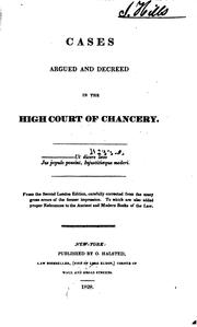 Cover of: Causes argued and decreed in the High court of chancery [1600-1697] | Great Britain. Court of chancory