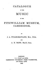 Cover of: Catalogue of the music in the Fitzwilliam museum | Cambridge, Eng. University. Fitzwilliam museum. Library