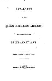 Cover of: Catalogue of the Salem mechanic library | Salem Mechanic Library.