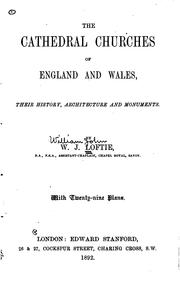 Cover of: Cathedral churches of England and Wales | William John Loftie