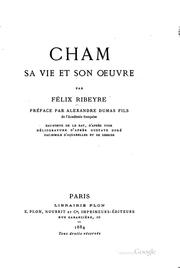 Cover of: Cham, sa vie et son oeuvre | Félix Ribeyre