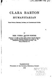 Cover of: Clara Barton, humanitarian | Bacon-Foster, Corra Mrs.