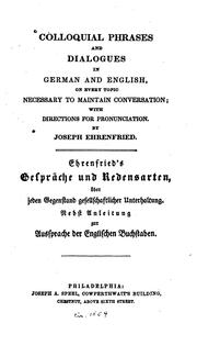 Cover of: Colloquial phrases and dialogues in German and English | Joseph Ehrenfried