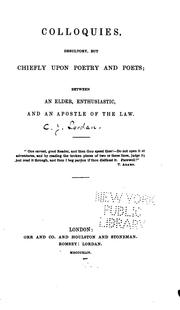 Cover of: Colloquies, desultory, but chiefly upon poetry and poets | Christopher Legge Lordan