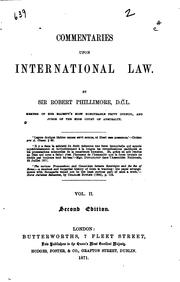 Cover of: Commentaries upon international law | Phillimore, Robert [Joseph] Sir., bart.