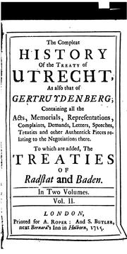 Cover of: The compleat history of the treaty of Utrecht | Casimir Freschot