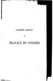 Cover of: Compte rendu des travaux du congrès | International congress of navigation. 7th. Brussels, 1898