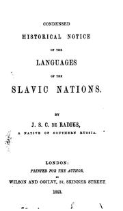 Cover of: Condensed historical notice of the languages of the Slavic nations | J. S. C. de Radius