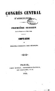 Cover of: Congrès central d'agriculture | Congrès central d'agriculture 1st Paris 1844.