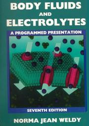 Cover of: Body fluids and electrolytes | Norma Jean Weldy