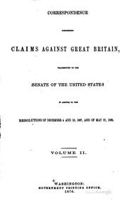 Cover of: Correspondence concerning claims against Great Britain by United States. Department of State.