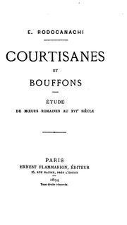 Cover of: Courtisanes et bouffons | Emmanuel Pierre Rodocanachi