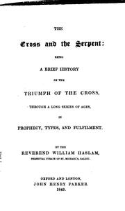 Cover of: The cross and the serpent | William Haslam