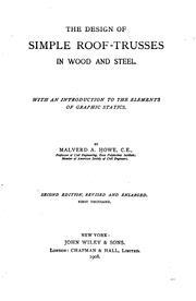 Cover of: The design of simple roof trusses in wood and steel | Malverd A[bijah] Howe