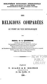 Cover of: Des religions comparées au point de vue sociologique | Raoul de La Grasserie