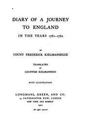 Cover of: Diary of a journey to England in the years 1761-1762 | Kielmansegge, Friedrich graf von