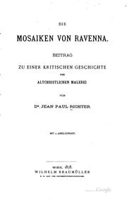 Cover of: Die mosaiken von Ravenna | Jean Paul Richter