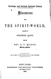 Cover of: Discourses from the spirit-world | R. P. Wilson