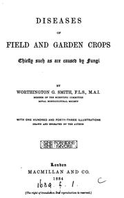 Cover of: Diseases of field and garden crops | Worthington George Smith