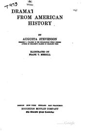 Cover of: Dramatized scences from American history | Augusta Stevenson