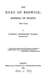 Cover of: The Duke of Berwick: marshal of France | Charles Townshend Wilson
