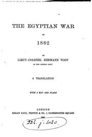 Cover of: The Egyptian war of 1882 | Vogt, Hermann Lieut.-Colonel