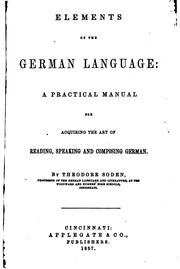 Cover of: Elements of the German language | Theodore Soden