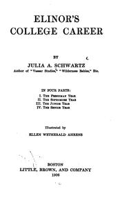 Cover of: Elinor's college career | Julia Augusta Schwartz