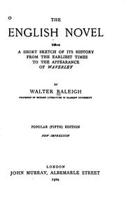 Cover of: The English novel | Sir Walter Alexander Raleigh