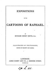 Cover of: Expositions of the cartoons of Raphael | Richard Henry Smith