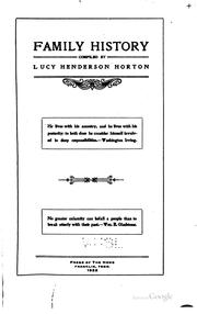 Cover of: Family history compiled | Horton, Lucy (Henderson) Mrs.