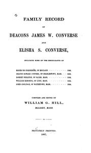 Cover of: Family record of Deacons James W. Converse and Elisha S. Converse | William Gilbert Hill