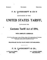 Cover of: F. B. Vandegrift & co.'s hand-book of the United States tariff | Vandegrift, F. B., & co