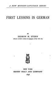 Cover of: First lessons in German | Sigmon Martin Stern