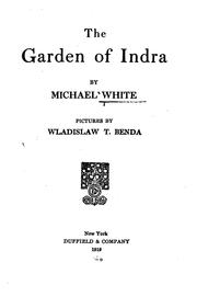 Cover of: The garden of Indra | Michael Alfred Edwin White