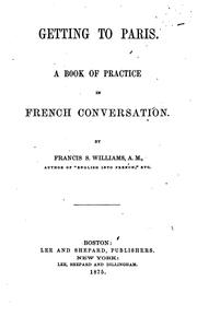 Cover of: Getting to Paris | Francis Stanton Williams