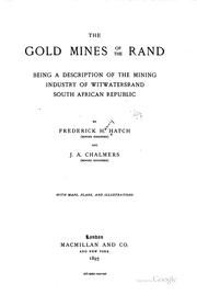 Cover of: The gold mines of the Rand | Frederick Henry Hatch