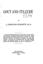 Cover of: Gout and its cure | James Compton Burnett