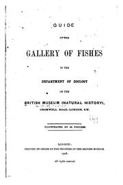 Cover of: Guide to the gallery of fishes in the Department of zoology of the British museum | British Museum (Natural History). Department of Zoology