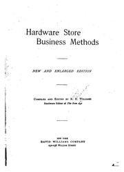 Cover of: Hardware store business methods | Richard Richardson Williams