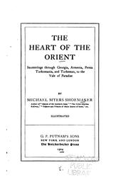 Cover of: The heart of the Orient | Michael Myers Shoemaker