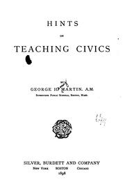 Cover of: Hints on teaching civics | George Henry Martin