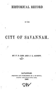 Cover of: Historical record of the city of Savannah | F. D. Lee