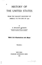 Cover of: History of the United States from the earliest discovery of America to the end of 1902 | Elisha Benjamin Andrews