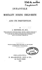 Cover of: Infantile mortality during child-birth and its prevention | Abram Brothers