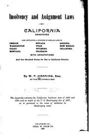 Cover of: Insolvency and assignment laws of California annotated | Wilbur Fisk Henning