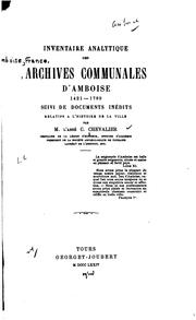 Cover of: Inventaire analytique des Archives communales d'Amboise, 1421-1789 | Amboise, France. Archives communales