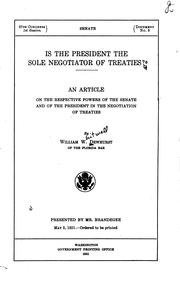 Cover of: Is the President the sole negotiator of treaties? | William Whitwell Dewhurst