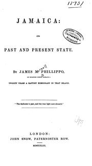 Cover of: Jamaica: its past and present state | James Mursell Phillippo