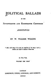 Cover of: Political ballads of the seventeenth and eighteenth centuries | W. Walker Wilkins